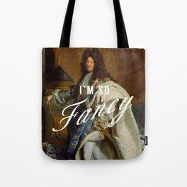 I'm So Fancy Tote Bag