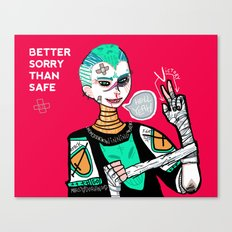 Better sorry than safe Canvas Print
