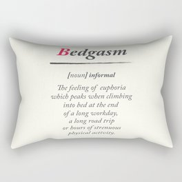 Bedgasm, dictionary definition, word meaning illustration, chill out, relax, sex, bed orgasm Rectangular Pillow