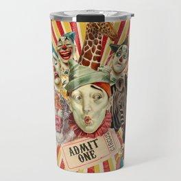Life Is A Circus Travel Mug