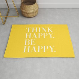 Think Happy. Be Happy. Rug