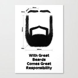 Beard Responsibility Canvas Print