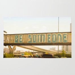 Be Someone Houston Rug