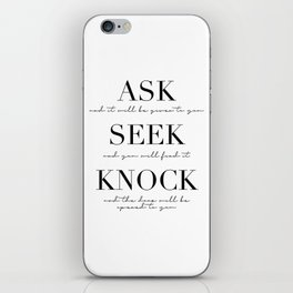 Ask Seek Knock iPhone Skin
