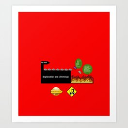 Deplorables are Lemmings Art Print