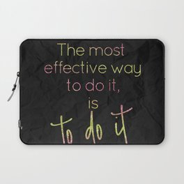 The most effective way to do it, is to do it - GRL PWR Collection Laptop Sleeve
