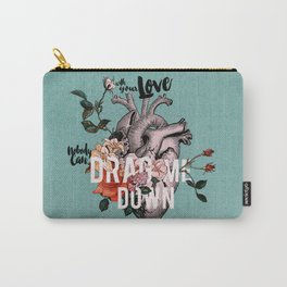 Drag Me Down Carry-All Pouch