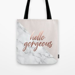 Hello Gorgeous, Rose Gold, Pink, Marble, Quote Tote Bag