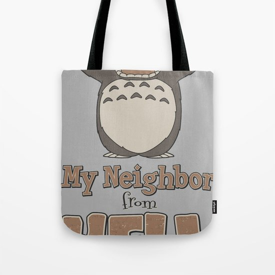 My Neighbor from Hell Tote Bag
