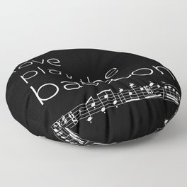 Live, love, play the bassoon (dark colors) Floor Pillow