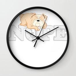 Englischer Bulldogge Nope Lazy Wall Clock
