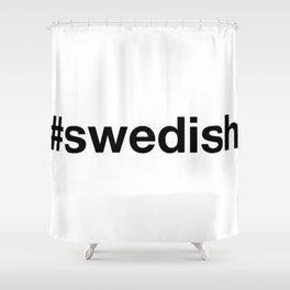 SWEDEN Shower Curtain
