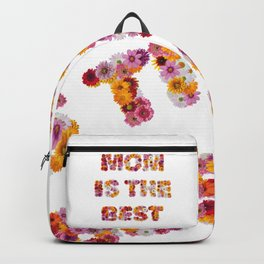 Mom is the Best Backpack