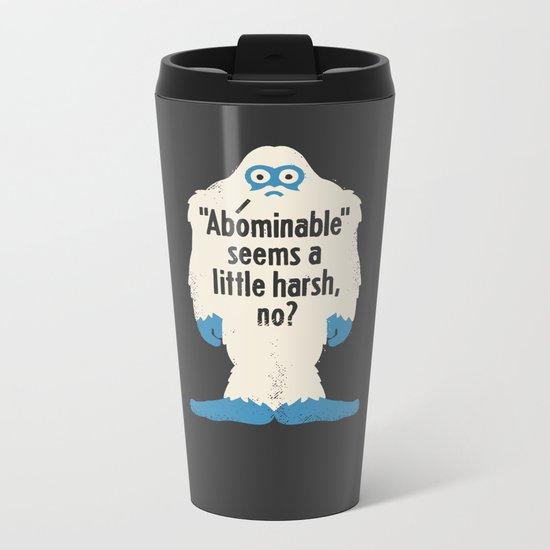 Not Cool Metal Travel Mug