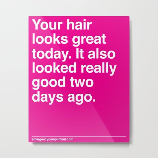 Your Hair Metal Print