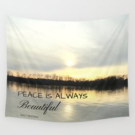 Peace is always beautiful, quote by Walt Whitman Wall Tapestry