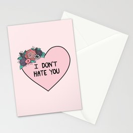 I Don't Hate You Stationery Cards