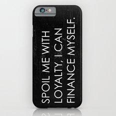 Spoil Me iPhone 6s Slim Case