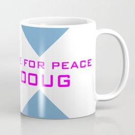 DgM COME FOR PEACE Coffee Mug