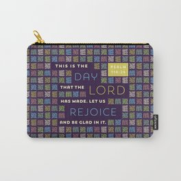 This is the Day that the Lord has Made Carry-All Pouch