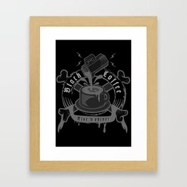 black coffee 'rise and shine'  Framed Art Print
