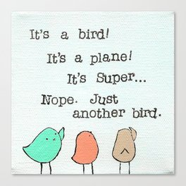 Plain Bird Canvas Print