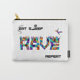 Eat Sleep RAVE Repeat Carry-All Pouch