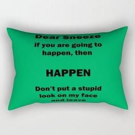 Dear Sneeze Rectangular Pillow