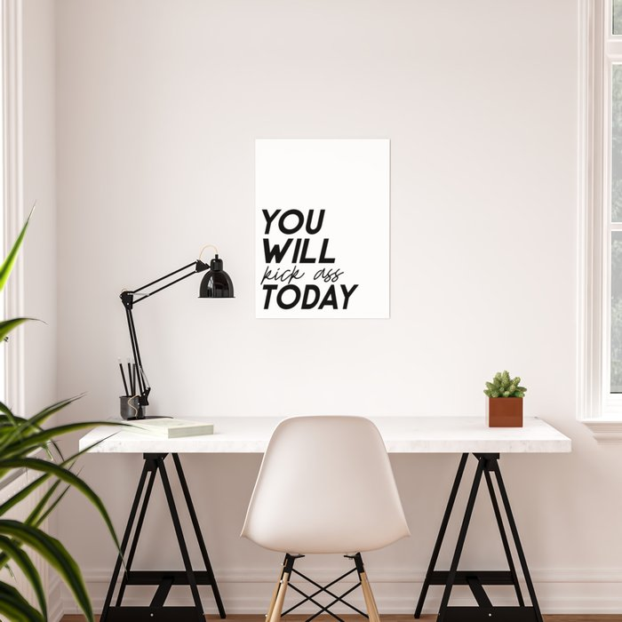 PRINTABLE Art, You Will Kick Ass Today, Bedroom Wall Art,Funny  Print,bedroom Sign,Girls Room Decor,O Poster by alextypography