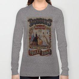 Vintage poster - Dobbins Medicated Toilet Soap Long Sleeve T-shirt