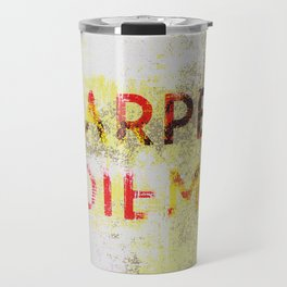 Post Apocalyptic Inspirational Quote 005 Travel Mug