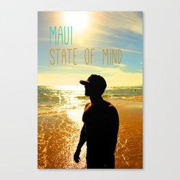 Beachin - Maui State of Mind Canvas Print