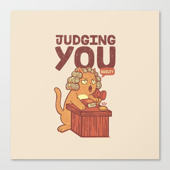 I'm Judging You Cat T-Shirt Canvas Print