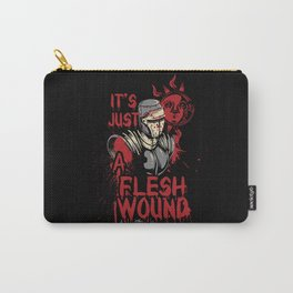 It's Just a Flesh Wound Carry-All Pouch