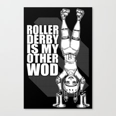 Roller Derby is My Other Wod Crossfit Canvas Print