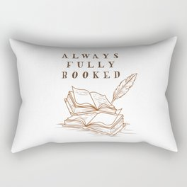 Always Fully Booked Rectangular Pillow