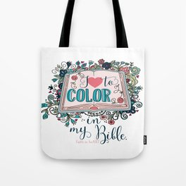 I love to color in my Bible Tote Bag