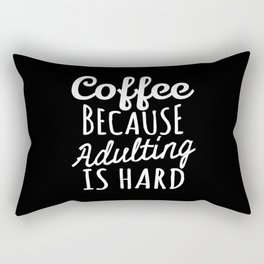 Coffee Because Adulting is Hard (Black & White) Rectangular Pillow