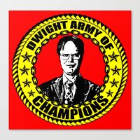 dwight schrute Canvas Prints featuring Dwight Schrute (Dwight Army Of Champions) by Silvio Ledbetter