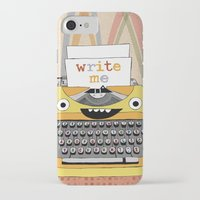 write iPhone & iPod Cases featuring write me by Asja Boros