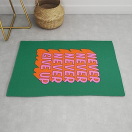 Never, Never Give Up Rug