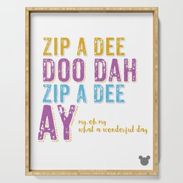 Zip a Dee Doo Dah! Serving Tray