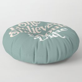She Believed She Could So She Did Floor Pillow