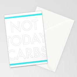 Not Today Carbs Low Carb Keto Ketogenic Diet Stationery Cards