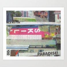 paradise! Art Print