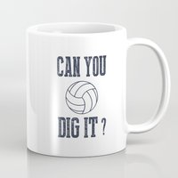 volleyball Mugs featuring Can You Dig It Volleyball by raineon