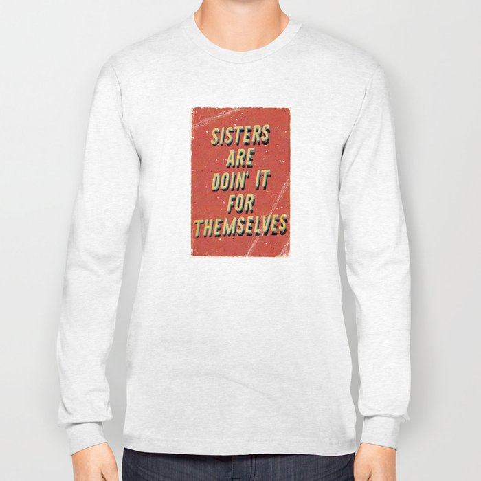 Sisters are doin' it for themselves - A Hell Songbook Edition Long Sleeve T-shirt
