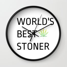 World's Best Stoner - Weed Marijuana Mary Jane Kemp Stoner Blaze It Wall Clock