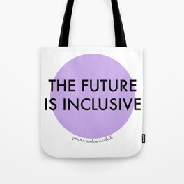 The Future Is Inclusive - Purple Tote Bag