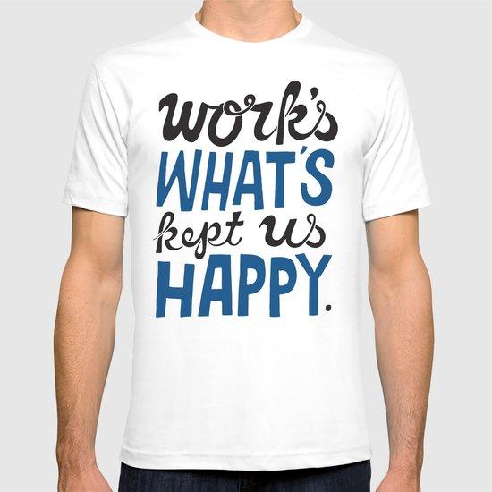 Happy Work T-shirt